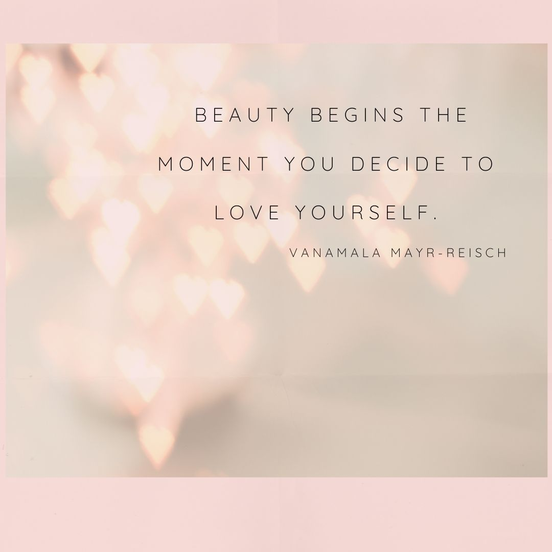 Beauty begins when you love yourself quote