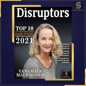 Disruptors Magazine interview Top 10 Entrepreneurs Disrupting Their Industries In 2021