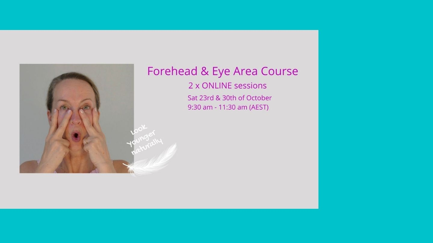 Forehead and eyes are face yoga course online